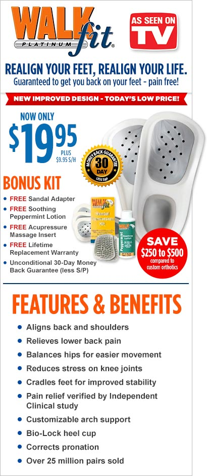 Order WalkFit® Platinum Orthotics Now!